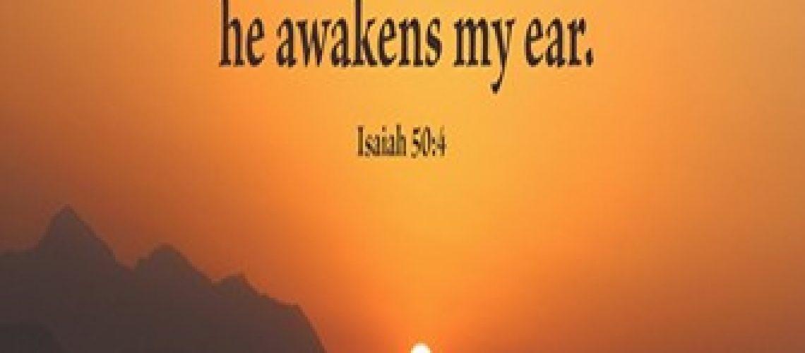 Bulletin - Isaiah 50.4 Morning by morning